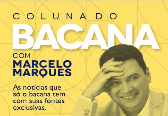 Coluna do Bacana #7: Por Marcelo Marques