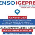 Igeprev realizará atendimentos em Abaetetuba